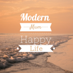 Modern Mum Happy Life